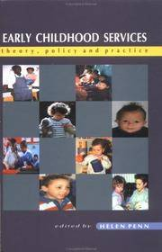 Early Childhood Services: Theory, Policy and Practice