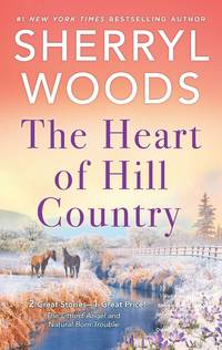 The Heart of Hill Country (Adams Dynasty) by Sherryl Woods - December 2019