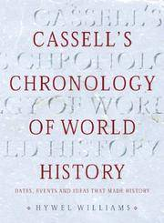 Cassell's Chronology of World History: Dates, Events and Ideas That Made History by Williams, Hywel