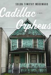 Cadillac Orpheus A Novel
