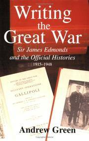 Writing the Great War (Military History and Policy) by Andrew Green - Paperback - 2005 - from Commonwealth Books and Biblio.com