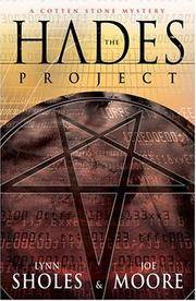 The Hades Project (The Cotten Stone Mysteries) Lynn Sholes and Joe