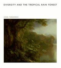 Diversity and the Tropical Rain Forest (Scientific American Library)