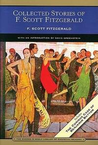 image of Collected Stories of F. Scott Fitzgerald (Barnes & Noble Library of Essential Reading): Flappers and Philosophers and Tales of the Jazz Age