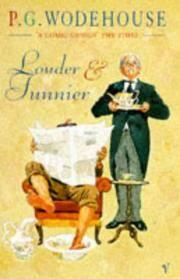 LOUDER & FUNNIER
