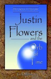 Justin Flowers and the Orb of Time