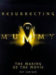 Resurrecting the Mummy