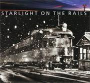 Starlight On the Rails