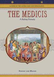 The Medicis: A Ruling Dynasty (MAKERS OF THE MIDDLE AGES AND RENAISSANCE)