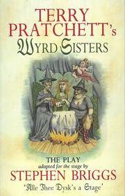image of Wyrd Sisters: The Play (Discworld Series)