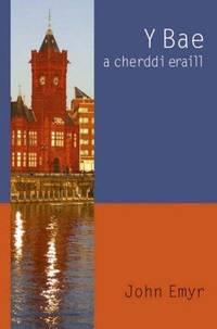 Y Bae: A Cherddi Eraill