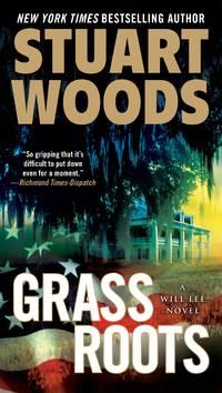 Grass Roots: A Will Lee Novel