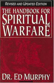 The Handbook for Spiritual Warfare (Revised and Updated Edition )