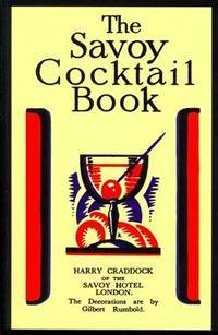 The Savoy Cocktail Book by  Harry Craddock - Paperback - 2013-05-08 - from Ergodebooks (SKU: DADAX1614274304)