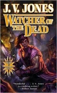 Watcher of the Dead (Sword of Shadows) by J. V. Jones - Paperback - 2011-03-29 - from Ergodebooks (SKU: SONG0765359308)