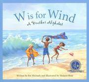 W is for Wind: A Weather Alphabet (Sleeping Bear Alphabets)