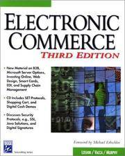 Electronic Commerce, Third Edition (Information Technologies Master Series)