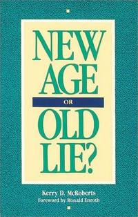 New Age or Old Lie?