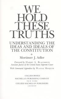 image of We Hold These Truths: Undertstanding the Ideas and Ideals of the Constitution
