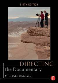 Directing the Documentary: