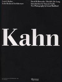 Louis Kahn: In the Realm of Architecture.