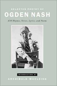 Selected Poetry of Ogden Nash.