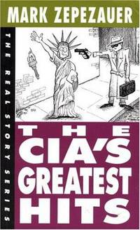 The CIA's Greatest Hits: The Real Story Series