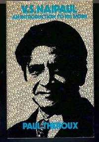 V. S. Naipaul: An Introduction to His Work (Review Copy)