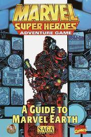 A Guide to Marvel Earth (Marvel Super Heroes Adventure Game).