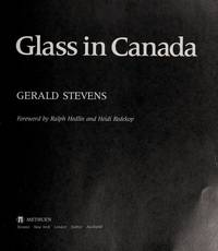 GLASS in Canada: The First One Hundred Years