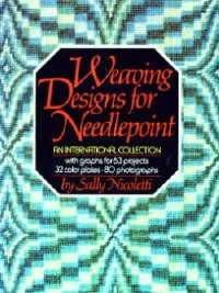 Weaving Designs for Needlepoint - An International Collection-