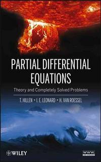 Partial Differential Equations: Theory and Completely Solved Problems (1st Edition)