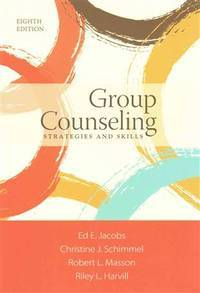 Group Counseling: Strategies and Skills (8th US Edition)