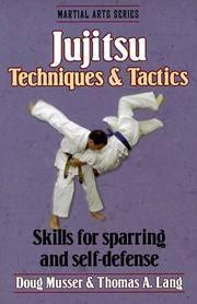 Jujitsu: Techniques and Tactics