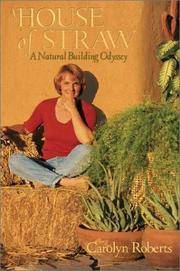 A House of Straw: A Natural Building Odyssey