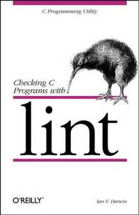 Checking C Programs with Lint (Nutshell Handbooks)