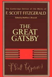 image of F. Scott Fitzgerald: The Great Gatsby (The Cambridge Edition of the Works of F. Scott Fitzgerald)