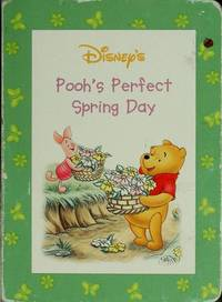 Disney's Pooh's Perfect Spring Day (Winnie the Pooh, The Four Seasons)