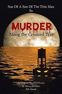 Son of a Son of the Thin Man in: Murder, Along the Crooked Way