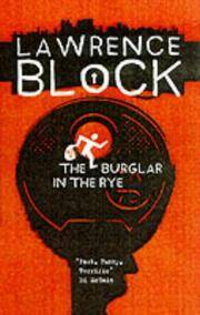 image of The Burglar in the Rye (Bernie Rhodenbarr Mystery)