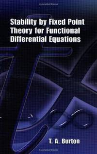 Stability by Fixed Point Theory for Functional Differential Equations (Dover Books on Mathematics)