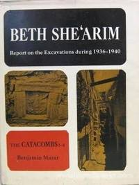 Beth She'arim:  Report on the Excavations During 1936-1940 by  Benjamin Mazar - Hardcover - 1973 - from Lippincott Books (SKU: 3299BT)