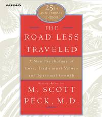 The Road Less Traveled: A New Psychology of Love, Traditional Values, and Spritual Growth by  M. Scott Peck - from Russell Books Ltd (SKU: ING9780743527309)