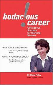 BODACOUS CAREER OUTRAGEOUS SUCCESS FOR WORKING WOMEN