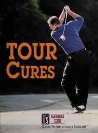 Tour Cures (PGA Tour Partners Club - Game Improvement Library)