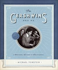 THE GERSHWINS AND ME: A PERSONAL HISTORY IN TWELVE SONGS: THE DELUXE EDITION