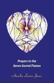 PRAYERS TO THE SEVEN SACRED FLAMES (b)