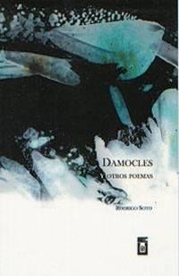 Damocles y otros poemas by  Rodrigo Soto - Paperback - 1st Edition - 2003 - from Arroyo Books and Biblio.com