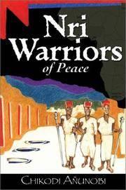 Nri Warriors of Peace: A Novel of the Igbo People