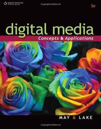 Digital Media: Concepts & Applications (Video Production Team)